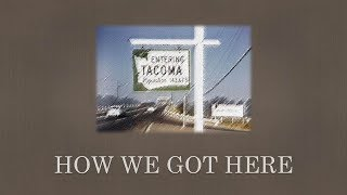 How We Got Here: A Reckoning with U.S. and Tacoma history