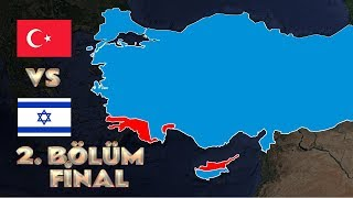 Türkiye vs İsrail Savaşsaydı? (2. Bölüm) (ft. KKTC vs GKRY) #Final