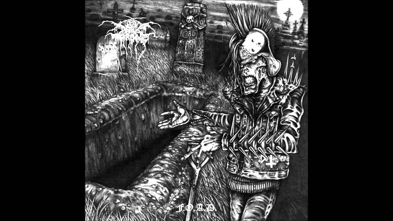 fuck and die off Darkthrone