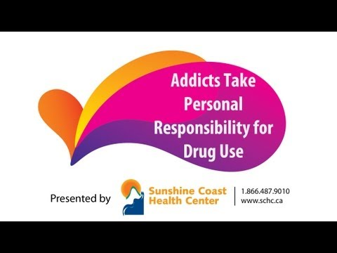 Addiction & Recovery: Addicts Take Personal Responsibility for Drug Use