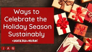 5 TIP TO REDUCE YOUR CARBON FOOTPRINT - AND HAVE A MORE SUSTAINABLE HOLIDAY SEASON