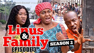 LINUS AND FAMILY - SEASON 2 - Episode 3 [HD] Starring Muonago Collins Nche, Queen Nwokoye and more.
