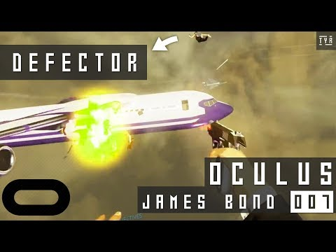 James Bond 007 in Virtual Reality - DEFECTOR - Gameplay