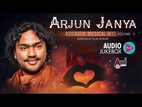 Arjun Janya Romantic MusicalHits Vol – 02 | New Kannada Selected Audio Jukebox 2018 | Kannada