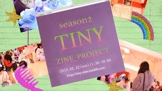 TINY ZINE 2nd!!
