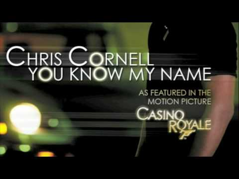 Chris Cornell - You Know My Name (Casino Royale Theme)