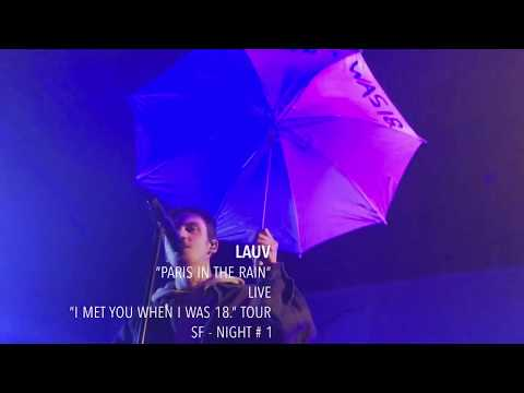 """Lauv - """"Paris in the Rain"""" - Live - """"I met you when I was 18."""" Tour - SF"""