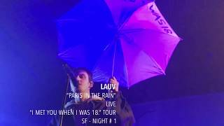 "Download Lagu Lauv - ""Paris in the Rain"" - Live - ""I met you when I was 18."" Tour - SF Mp3"