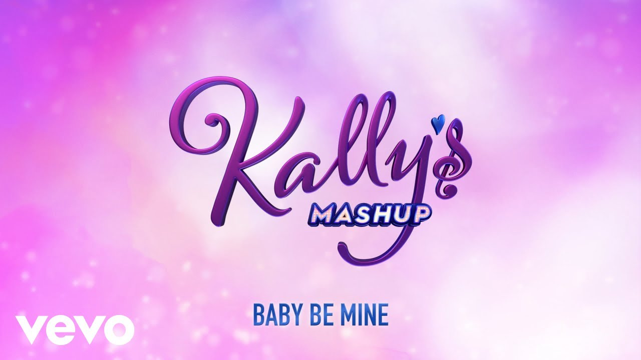 Kally 39 s mashup cast baby be mine audio ft maia for Habitacion de kally s mashup