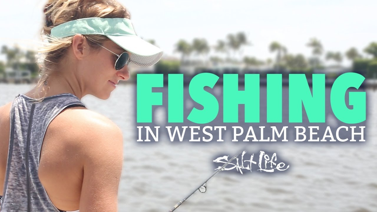 Fishing in west palm salt life youtube for West palm beach fishing