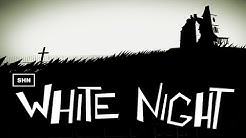 WHITE NIGHT  HQ 1080p/60fps Full HD Walkthrough Longplay No Commentary