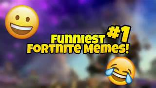 Funniest fortnite memes #1 / Try not to laugh challenge / Fortnite battle royale