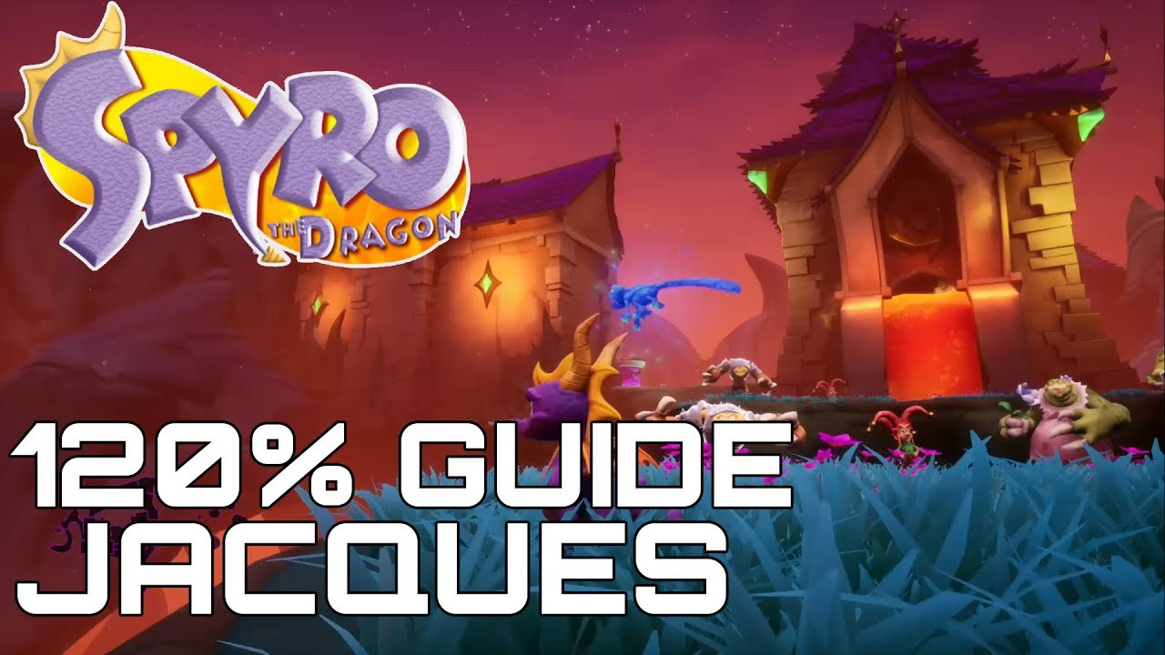 Download Spyro The Dragon (Reignited) 120% Guide JACQUES (ALL GEMS, EGGS, DRAGONS...)