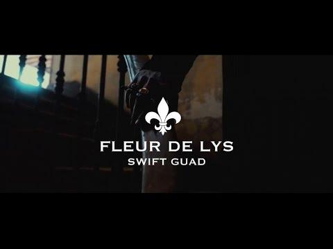 Swift Guad - Fleur de Lys (Clip officiel)