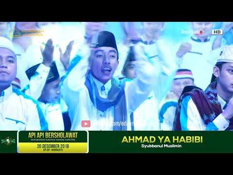 Syubbanul Muslimin # MARS SYUBBANUL DAN AHMAD YA HABIBI