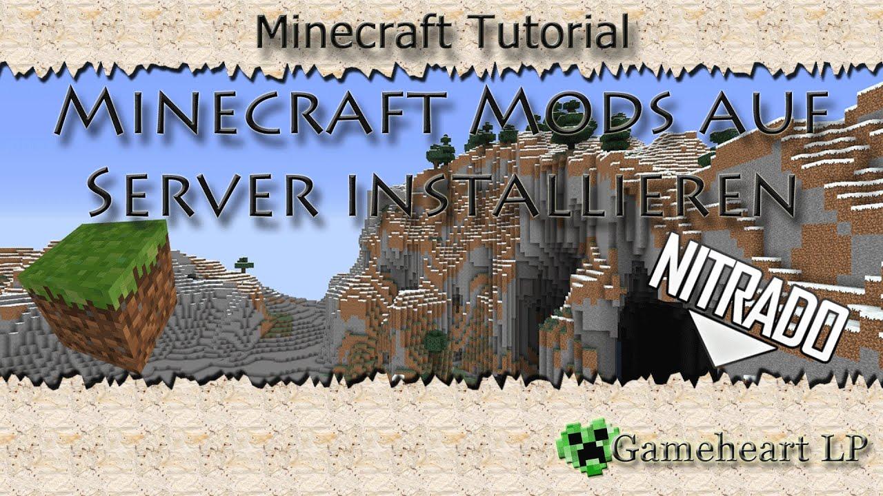 nitrado tutorial 4 minecraft mods auf server installieren 1 7 x youtube. Black Bedroom Furniture Sets. Home Design Ideas