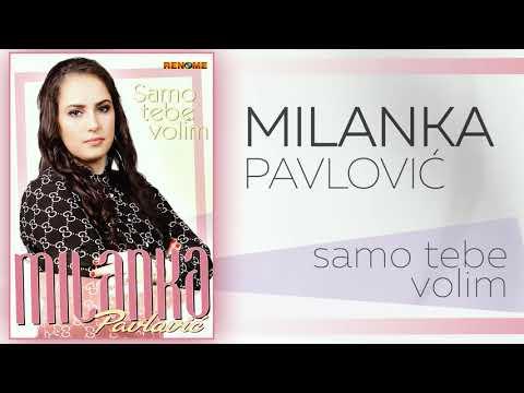 Milanka Pavlovic - Samo Tebe Volim (Audio 2019)