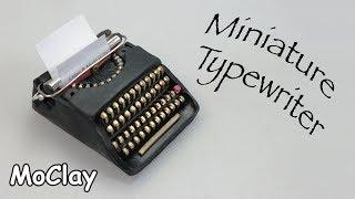 DIY dollhouse miniature Typewriter. Polymer clay tutorial