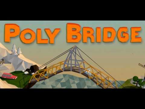 Poly Bridge Soundtrack - Under Construction