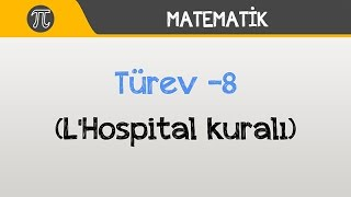 Türev -8 (L'Hospital kuralı) | Matematik | Hocalara Geldik