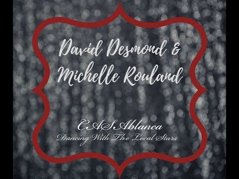 """David Desmond & Michelle Rouland  2017 CASAblanca """"Dancing with the Local Stars"""" Practice"""