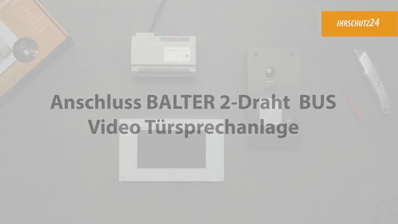 Anschluss einer BALTER 2-Draht BUS Video Türsprechanlage - YouTube