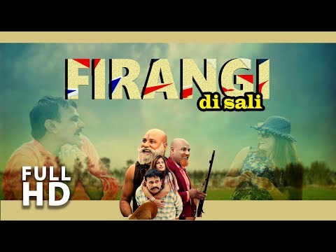 Latest Punjabi Movie 2017 | Firangi Di Sali  | New Punjabi Movie 2017 | Goyal Music