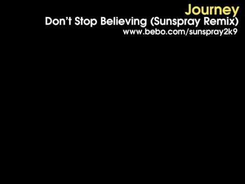 Journey - Don't Stop Believing (Sunspray Remix)