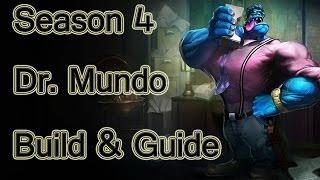 League Of Legends - Dr. Mundo Build / Guide - Season 4
