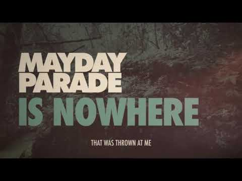 Mayday Parade  Is Nowhere