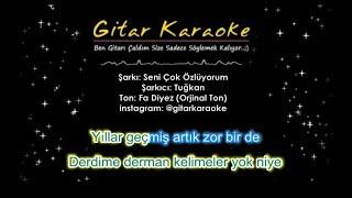 Tuğkan - Seni Çok Özlüyorum - Gitar Karaoke