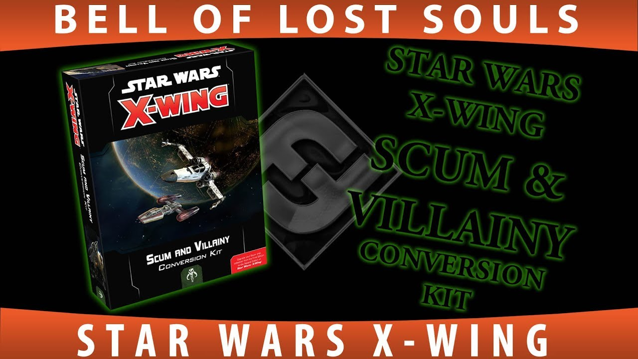 Star Wars: X Wing (2E) Scum and Villainy Conversion Kit