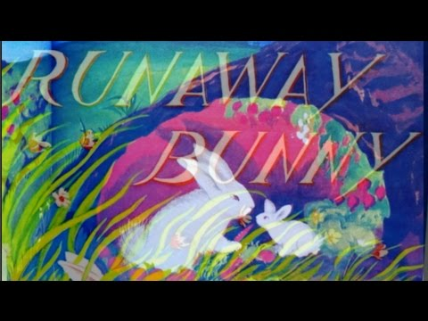 The Runaway Bunny- The Classic Children's Book By Margaret Wise Brown