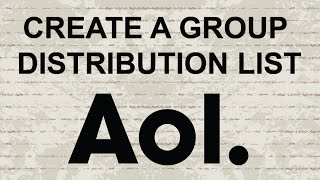 How to create a group / distribution list in AOL Mail