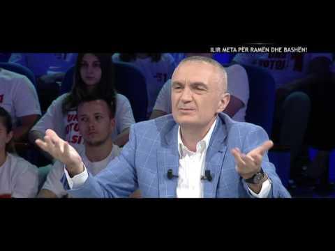 Opinion - Ilir Meta per Ramen dhe Bashen! (21 qershor 2017)