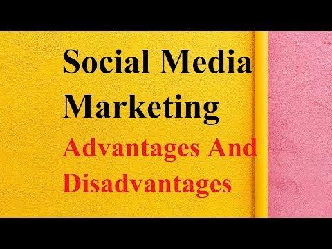 Social Media Marketing Advantages And Disadvantages