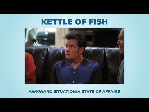 Kettle Of Fish - Learn English With Phrases From TV Series - AsEasyAsPIE