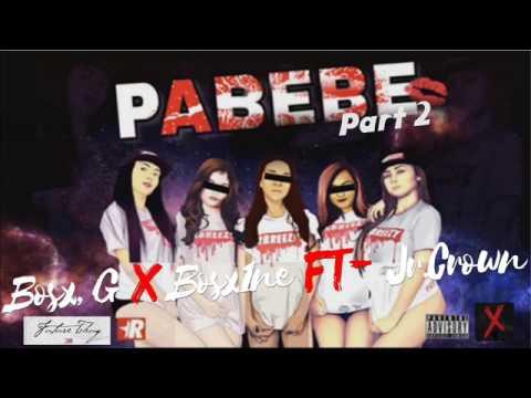 Pabebe Part 2 Bosx G X Bosx1ne Ft Jr  Crown Ex Battalion & Future Thug Music