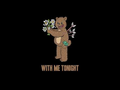 With Me Tonight - Dollar Bear