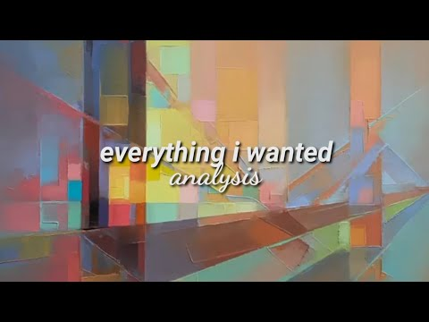 Billie Eilish - 'everything I Wanted' MEANING AND ANALYSIS
