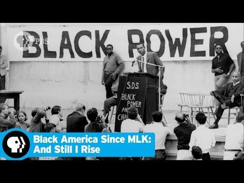 BLACK AMERICA SINCE MLK: AND STILL I RISE | Episode 1 Scene: Black Power | PBS