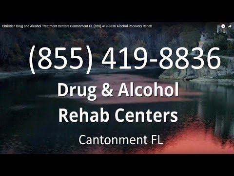Christian Drug and Alcohol Treatment Centers Cantonment FL (855) 419-8836 Alcohol Recovery Rehab