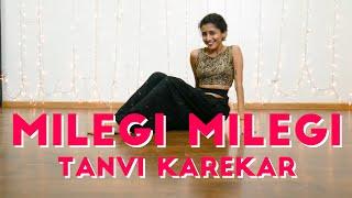 Milegi Milegi Dance Choreography | STREE | Mika Singh | Rajkummar Rao, Shraddha Kapoor | Bollywood
