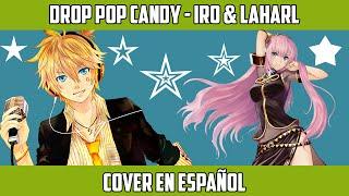 Drop Pop Candy (Español Latino) 【Laharl & Iro】