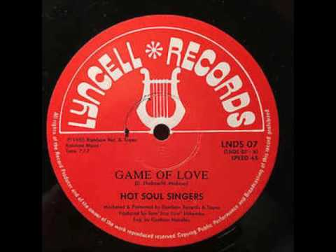 Hot Soul Singers  - Game Of Love