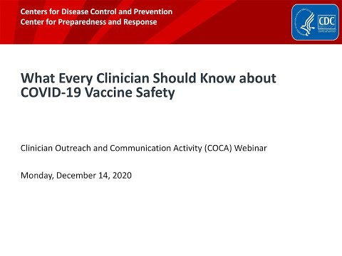 What Every Clinician Should Know about COVID-19 Vaccine Safety