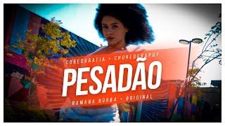Baixar PESADÃO- IZA FEAT MARCELO FALCAO ( Coreografia Oficial : DanDan firmo)/ Ramana Borba