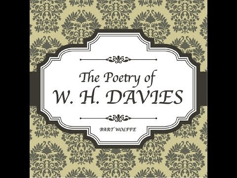 Classic Poetry: Leisure by W H Davies (Lark Recordings)