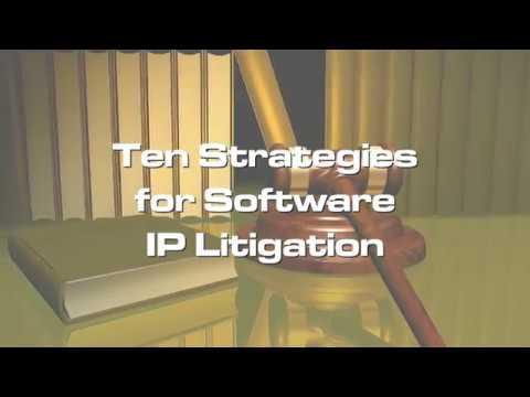 Ten Strategies for Software IP Litigation