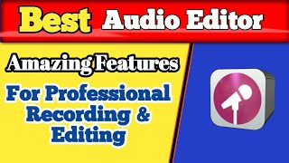 Best Sound Editor for Android 2018 || Record & Edit with Best Sound Effects [Hindi / Urdu]